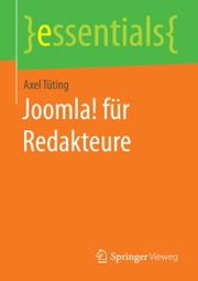 Joomla! für Redakteure ebook by Axel Tüting