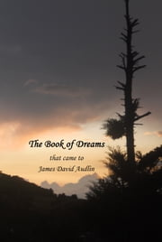 The Book of Dreams ebook by James David Audlin