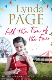 All the Fun of the Fair - A gripping post-war saga of family, love and friendship ebook by Lynda Page