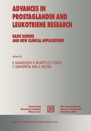 Advances in Prostaglandin and Leukotriene Research - Basic Science and New Clinical Applications ebook by Bengt Samuelsson,Rodolfo Paoletti,Giancarlo Folco,E. Granström,S. Nicosia