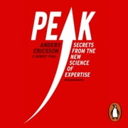 Peak - How All of Us Can Achieve Extraordinary Things audiobook by Anders Ericsson, Robert Pool