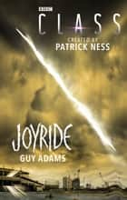Class: Joyride ebook by Guy Adams
