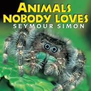 Animals Nobody Loves eBook by Seymour Simon