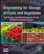 Engineering for Storage of Fruits and Vegetables - Cold Storage, Controlled Atmosphere Storage, Modified Atmosphere Storage ebook by Chandra Gopala Rao