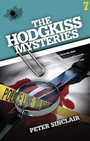 The Hodgkiss Mysteries Volume Seven ebook by Peter Sinclair