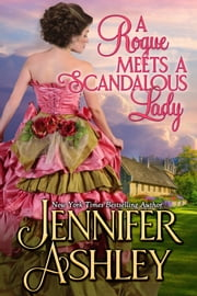 A Rogue Meets a Scandalous Lady ebook by Jennifer Ashley