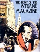 The Best of the Strand Magazine ebook by Andrew Roberts, Rudyard Kipling, Arthur Conan Doyke