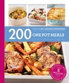 200 One Pot Meals - Hamlyn All Colour Cookbook ebook by Joanna Farrow