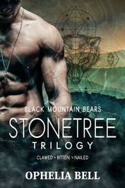 Stonetree Trilogy ebook by Ophelia Bell