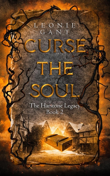 Curse the Soul - The Harstone Legacy, #2 ebook by Leonie Gant