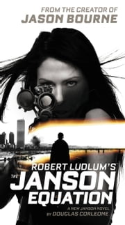 Robert Ludlum's (TM) The Janson Equation ebook by Douglas Corleone