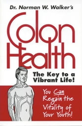 Colon Health ebook by Norman Walker