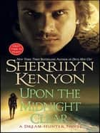 Upon The Midnight Clear ebook by Sherrilyn Kenyon