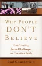 Why People Don't Believe ebook by Paul Chamberlain