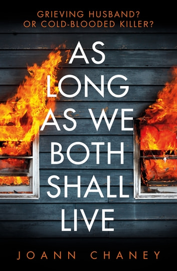 As Long As We Both Shall Live - Get ready for the twist to end all twists eBook by JoAnn Chaney