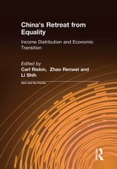 China's Retreat from Equality - Income Distribution and Economic Transition ebook by Carl Riskin,Zhao Renwei,Li Shih