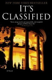 It's Classified - A Novel ebook by Nicolle Wallace