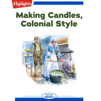 Making Candles, Colonial Style audiobook by Rebecca S. Fisher
