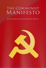 The Communist Manifesto ebook by Karl Marx,Friedrich Engels