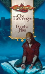 The Messenger - Icewall Trilogy, Book 1 ebook by Doug Niles