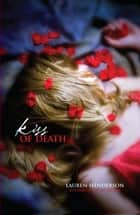 Kiss of Death ebook by Lauren Henderson