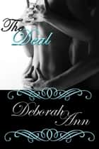 The Deal ebook by Deborah Ann