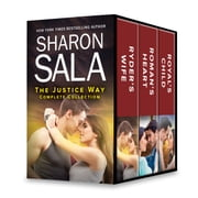 The Justice Way Complete Collection - Ryder's Wife\Roman's Heart\Royal's Child ebook by Sharon Sala