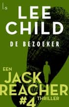 De bezoeker ebook by Lee Child