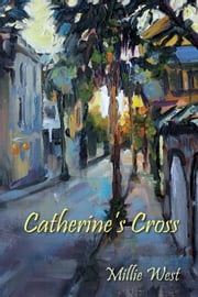 Catherine's Cross ebook by Millie West