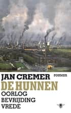 De Hunnen ebook by Jan Cremer