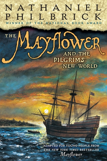 The Mayflower and the Pilgrims' New World ebook by Nathaniel Philbrick