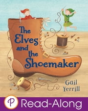 The Elves and the Shoemaker ebook by Ronne Randall,Gail Yerrill