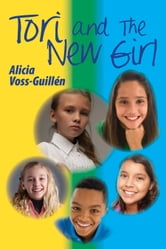 Tori and the New Girl ebook by Alicia Danielle Voss-Guillen
