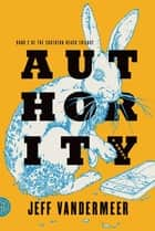 Authority ebook by Jeff VanderMeer