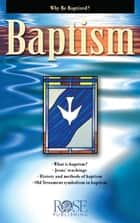 Baptism ebook by Rose Publishing