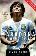 Maradona ebook by Jimmy Burns