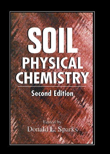 Soil Physical Chemistry ebook by