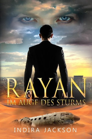 Rayan - Im Auge des Sturms ebook by Indira Jackson