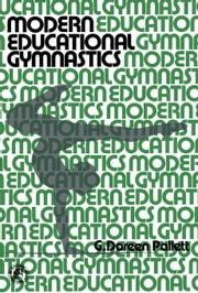 Modern Educational Gymnastics ebook by Pallett, G. Doreen