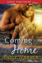 Coming Home ebook by Paige Warren