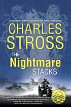 The Nightmare Stacks ebook by Charles Stross