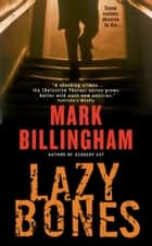 Lazybones ebook by Mark Billingham