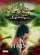 Hado - Lazos de sangre 2 ebook by Amanda Hocking, Isabel Murillo