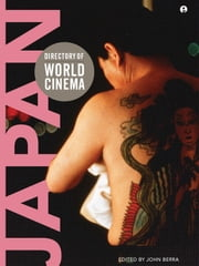 Directory of World Cinema: Japan ebook by John Berra