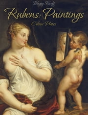 Rubens: Paintings (Colour Plates) ebook by Blagoy Kiroff