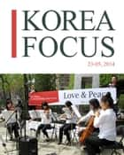 Korea Focus - May 2014 ebook by The Korea Foundation