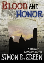 Blood and Honor ebook by Simon R. Green