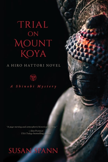 Trial on Mount Koya - A Hiro Hattori Novel ebook by Susan Spann