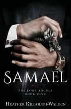Samael ebook by Heather Killough-Walden