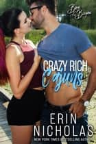 Crazy Rich Cajuns ebook by Erin Nicholas